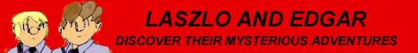 Laszlo and Edgar